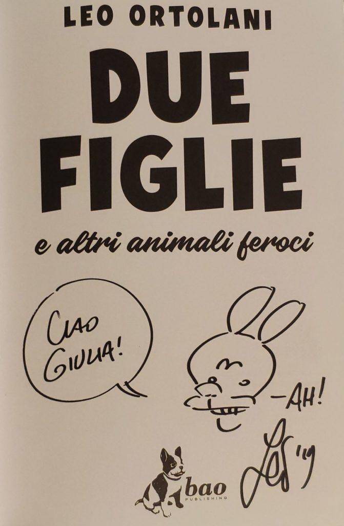Mio caro fumetto... - Dedica di Leo Ortolani ottenuta all'ARF! 2019