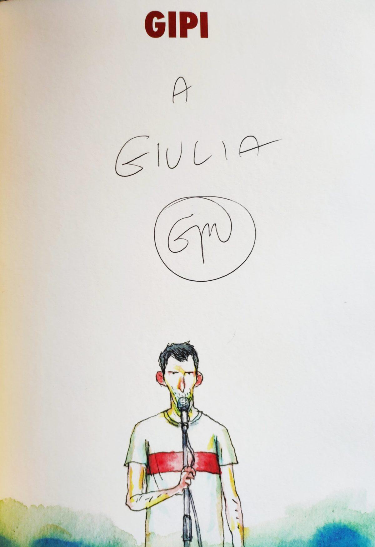 Mio Caro Fumetto - Lucca Comics & Rain 2019 - La dedica di GIPI nella mia copia di Momenti straordinari con applausi finti.