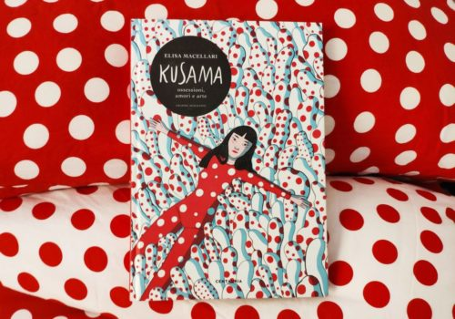 Mio caro fumetto... - Copertina di Kusama, la graphic biography di Elisa Macellari