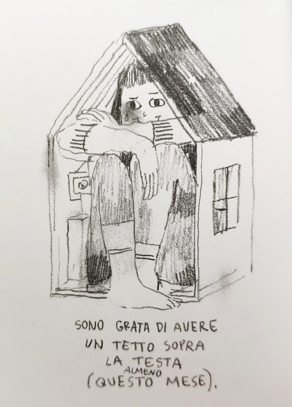 Mio caro fumetto... - Sono grata di avere un tetto sopra la testa