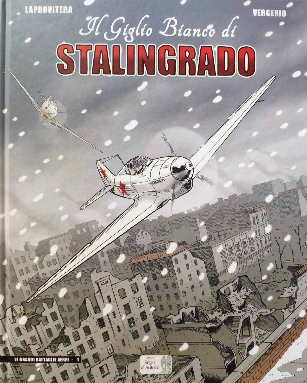 Mio caro fumetto… – Copertina de Il Giglio Bianco di Stalingrado