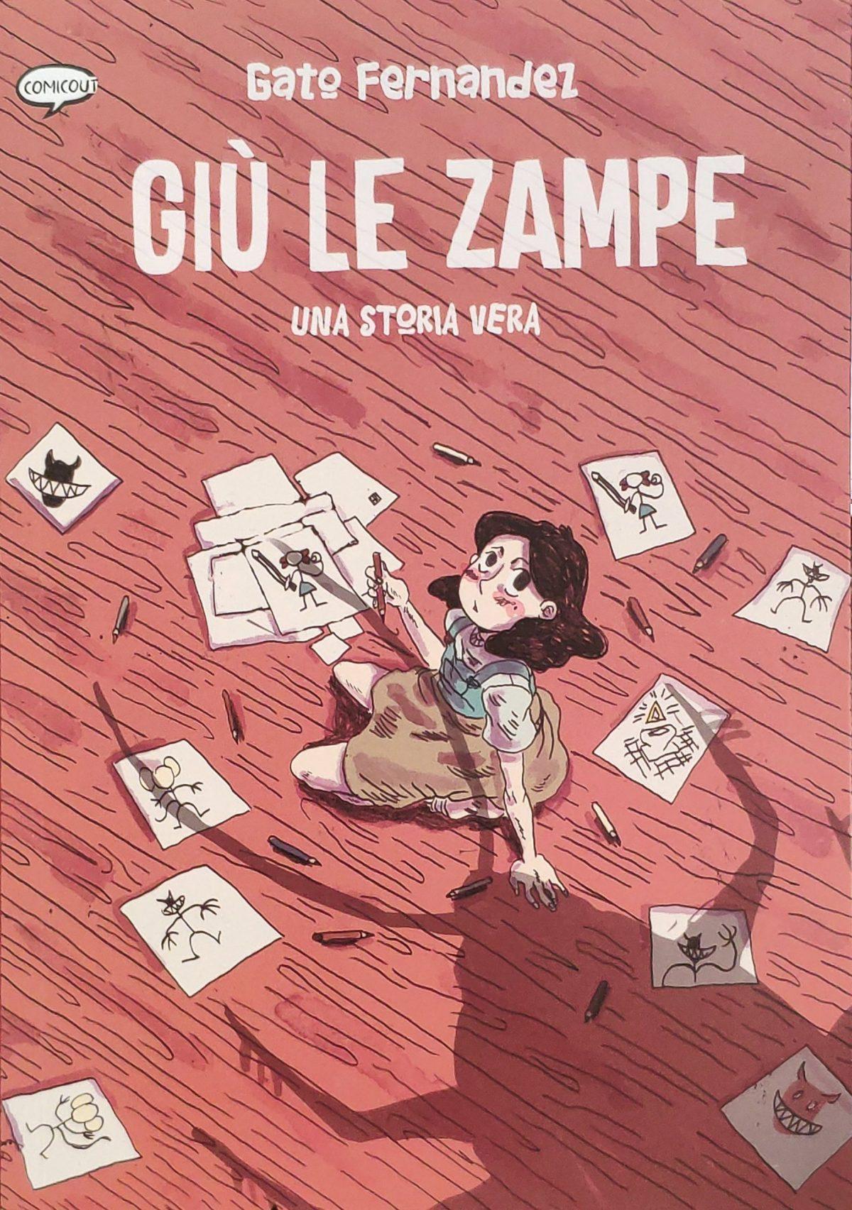 Mio caro fumetto... - Copertina di Giù le zampe di Gato Fernández pubblicato da ComicOut
